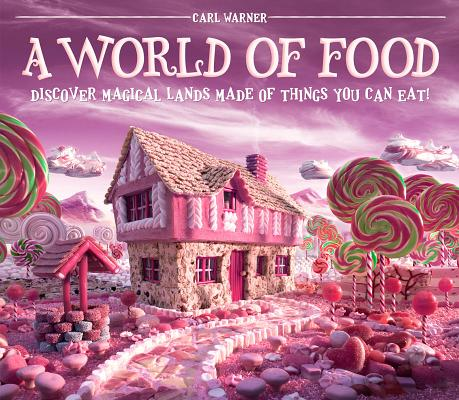 A World of Food By Warner, Carl